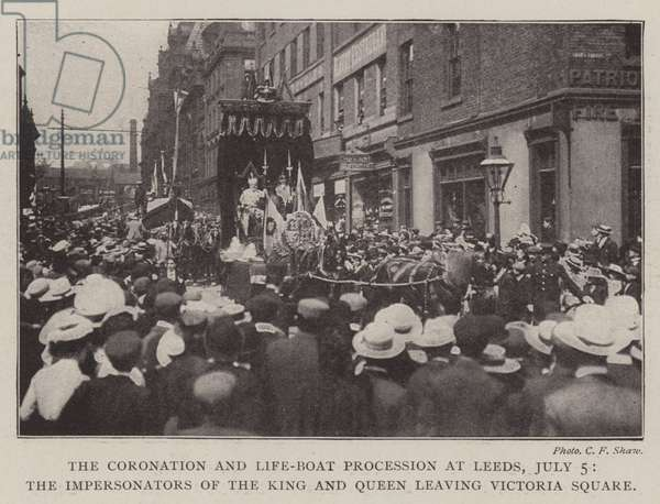 The Coronation and Life-Boat Procession at Leeds, 5 July, the Impersonators of the King and Queen leaving Victoria Square (b/w photo)