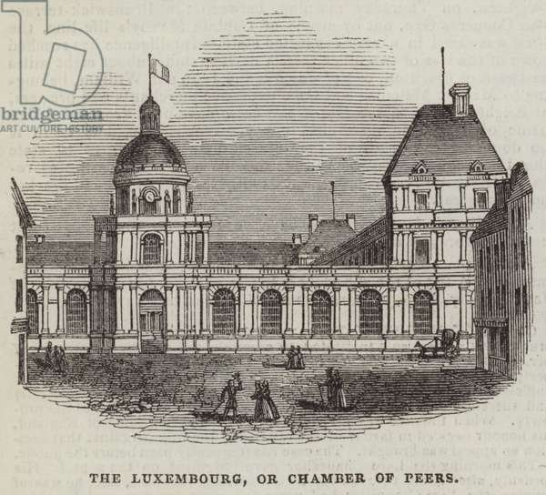 The Luxembourg, or Chamber of Peers (engraving)