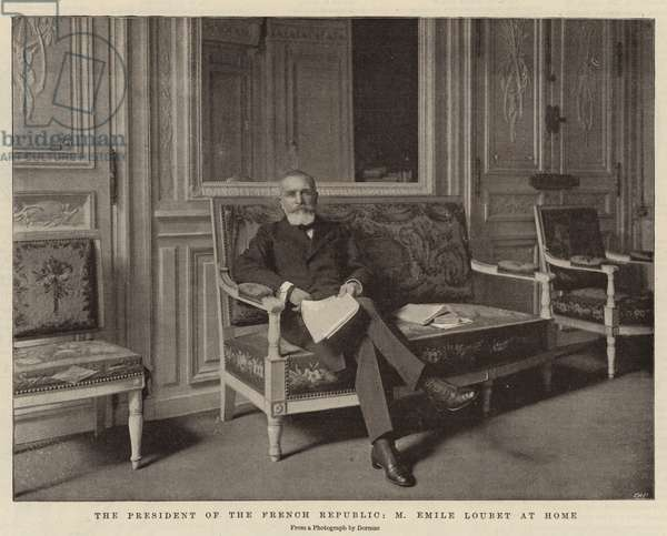 The President of the French Republic, M Emile Loubet at Home (b/w photo)