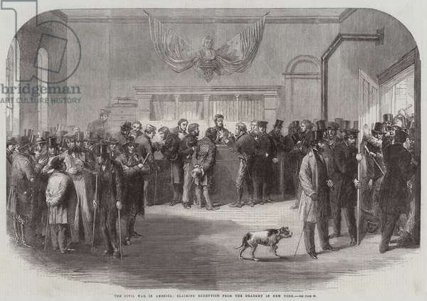 The Civil War in America, claiming Exemption from the Draught in New York (engraving)