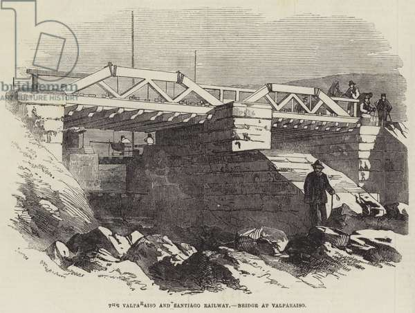 The Valparaiso and Santiago Railway, Bridge at Valparaiso (engraving)