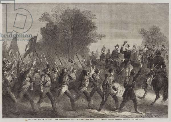 The Civil War in America, the Confederate Army, Mississippians passing in Review before General Beauregard and Staff (engraving)