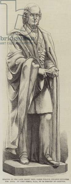 Statue of the late Right Honourable James Wilson, Finance Minister for India, by John Steell, RSA, to be erected at Calcutta (engraving)