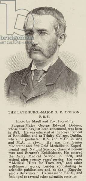 The Late Surgeon-Major G E Dobson, FRS (engraving)