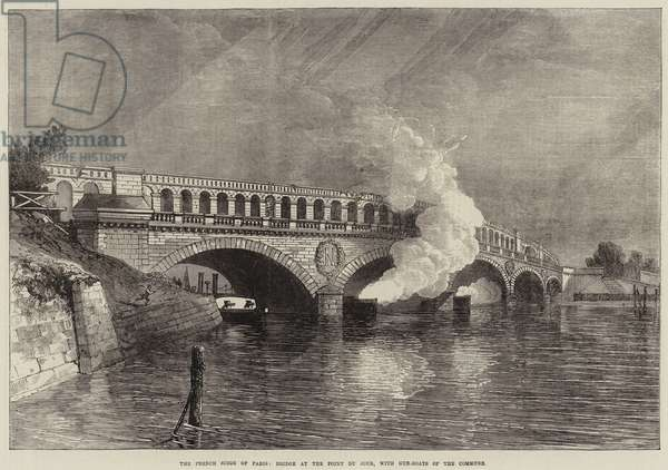 The French Siege of Paris, Bridge at the Point du Jour, with Gun-Boats of the Commune (engraving)