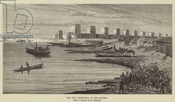 The War, Semendria, on the Danube (engraving)