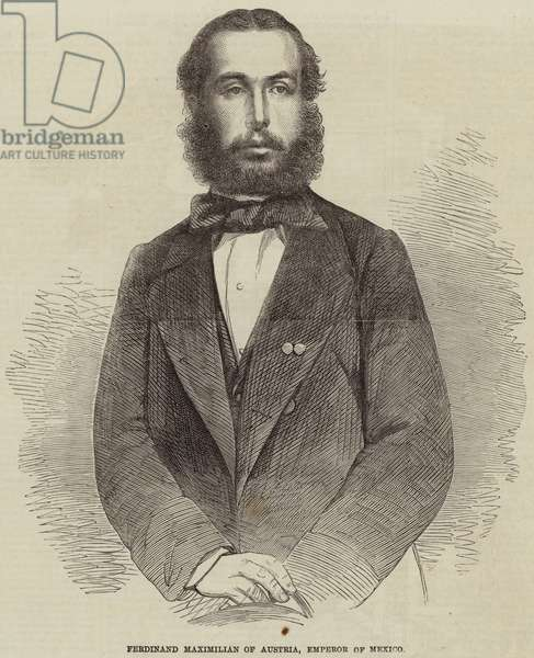 Ferdinand Maximilian of Austria, Emperor of Mexico (engraving)