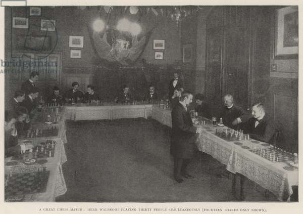 A Great Chess Match, Herr Walbrodt playing Thirty People simultaneously, Fourteen Boards only shown (litho)