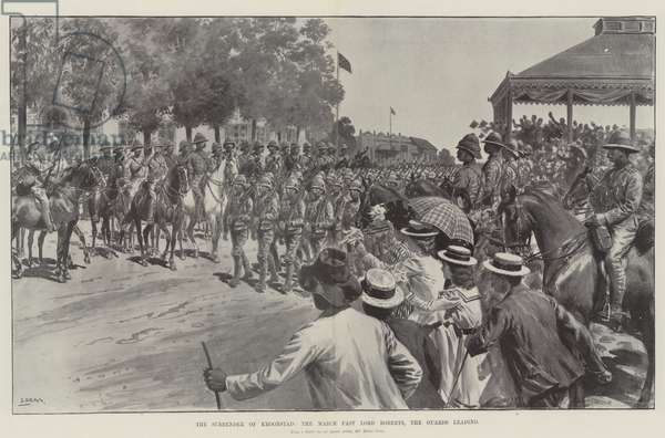 The Surrender of Kroonstad, the March past Lord Roberts, the Guards leading (litho)