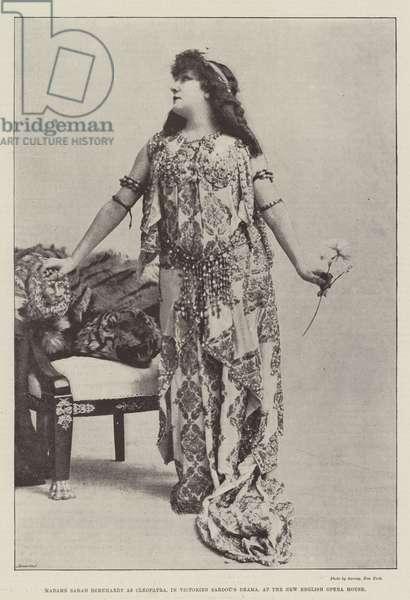 Madame Sarah Bernhardt as Cleopatra, in Victorien Sardou's Drama, at the New English Opera House (b/w photo)