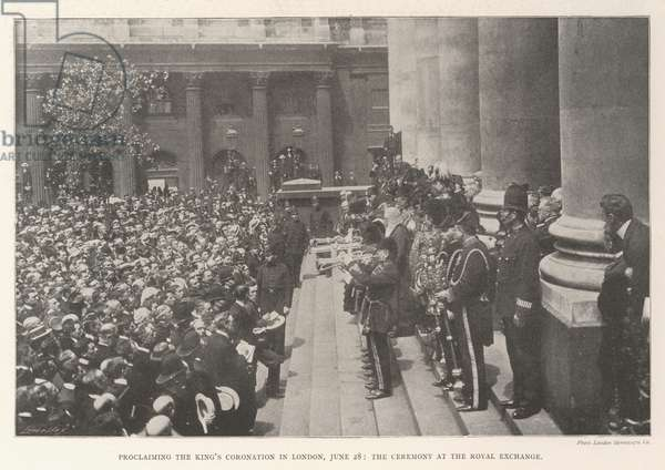 Proclaiming the King's Coronation in London, 28 June, the Ceremony at the Royal Exchange (engraving)