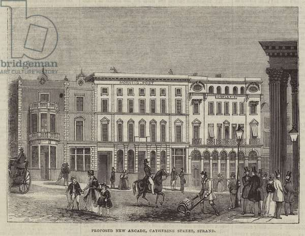 Proposed New Arcade, Catherine Street, Strand (engraving)