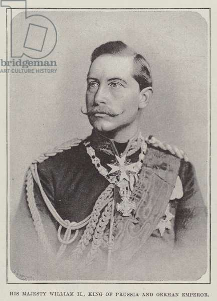 His Majesty William II, King of Prussia and German Emperor (b/w photo)
