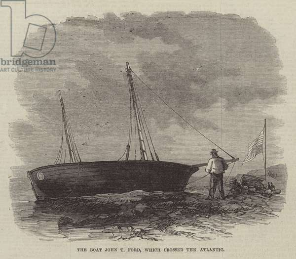 The Boat John T Ford, which crossed the Atlantic (engraving)