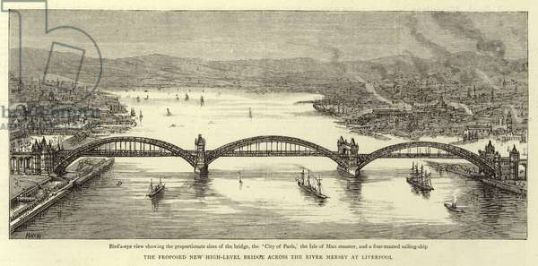 The proposed New High-level Bridge across the River Mersey at Liverpool (engraving)