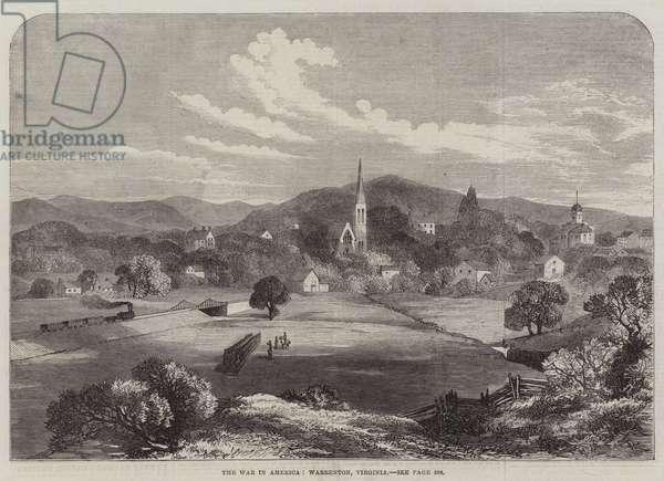 The War in America, Warrenton, Virginia (engraving)