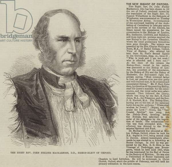 The Right Reverend John Fielder Mackarness, DD, Bishop-Elect of Oxford (engraving)