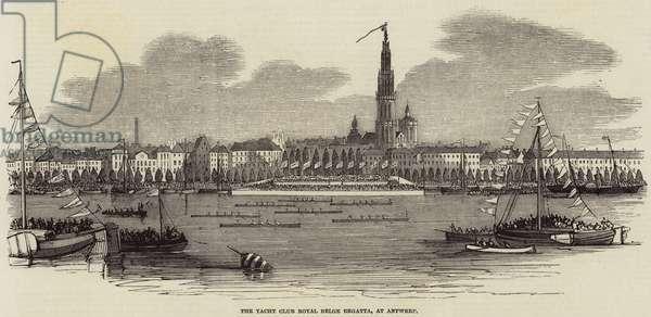 The Yacht Club Royal Belge Regatta, at Antwerp (engraving)