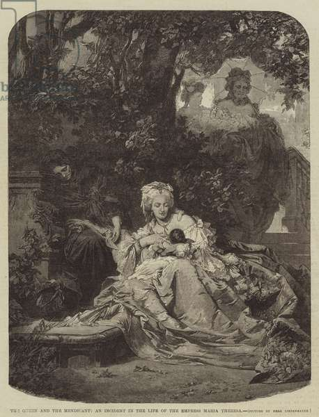 The Queen and the Mendicant, an Incident in the Life of the Empress Maria Theresa (engraving)