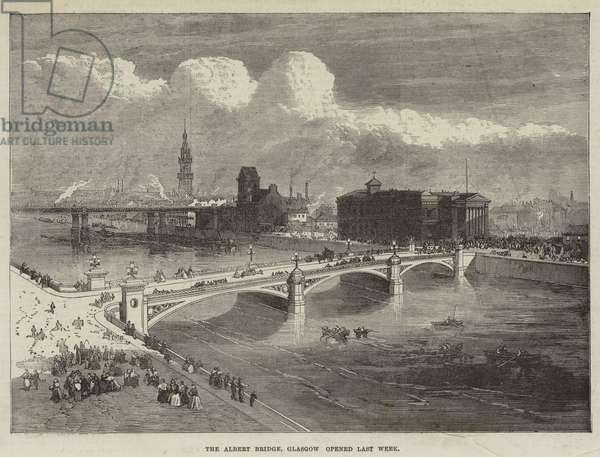 The Albert Bridge, Glasgow opened Last Week (engraving)