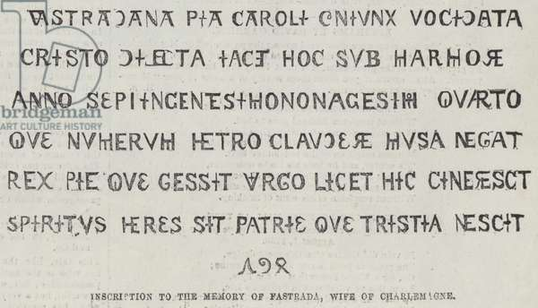 Inscription to the Memory of Fastrada, Wife of Charlemagne (engraving)