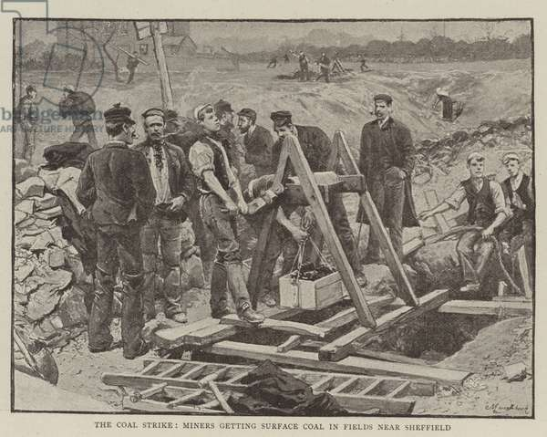 The Coal Strike, Miners getting Surface Coal in Fields near Sheffield (litho)