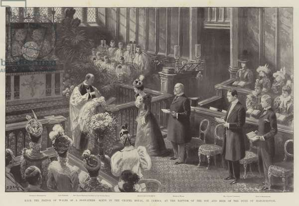 HRH the Prince of Wales as a Godfather, Scene in the Chapel Royal, St James's, at the Baptism of the Son and Heir of the Duke of Marlborough (litho)
