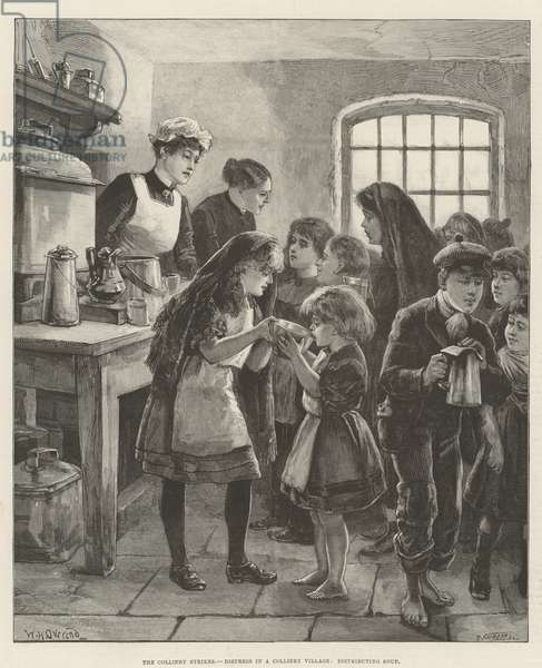 The Colliery Strikes, Distress in a Colliery Village, distributing Soup (engraving)