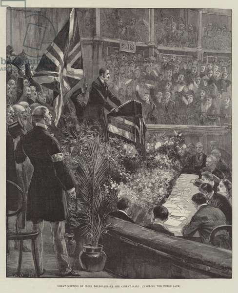 Great Meeting of Irish Delegates at the Albert Hall, cheering the Union Jack (engraving)