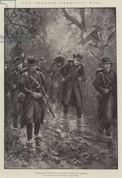 "The Spanish-American War, ""Uncle Sam"" in Cuba in the Rainy Season, through the Chaparral (litho)"