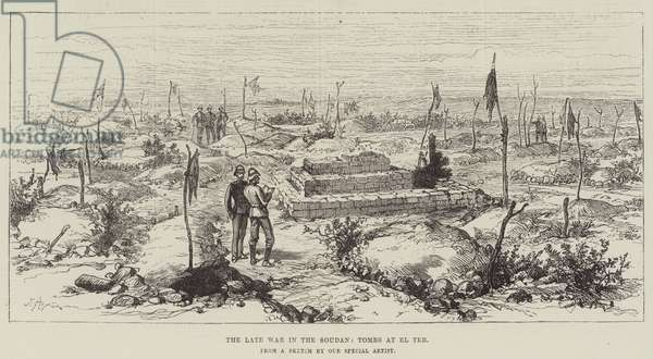 The late War in the Soudan, Tombs at El Teb (engraving)