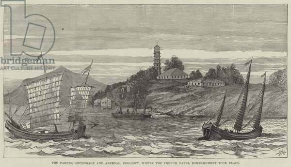 The Pagoda Anchorage and Arsenal, Foochow, where the French Naval Bombardment took Place (engraving)