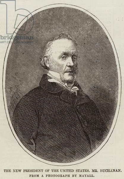 The New President of the United States, Mr Buchanan (engraving)