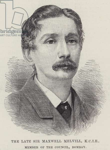 The late Sir Maxwell Melvill, KCIE, Member of the Council, Bombay (engraving)