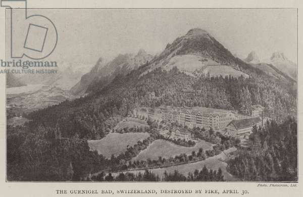 The Gurnigel Bad, Switzerland, destroyed by Fire, 30 April (litho)