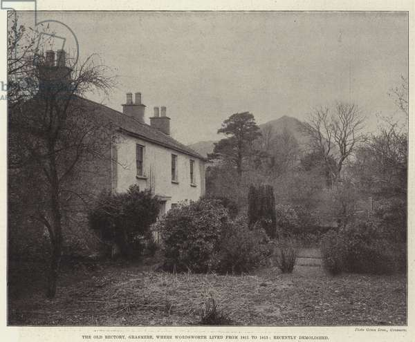 The Old Rectory, Grasmere, where Wordsworth lived from 1811 to 1813, recently demolished (b/w photo)
