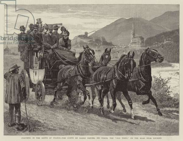 """Coaching in the South of France, the Comte de Madre driving his Coach, the """"Old Times,"""" on the Road near Loudres (engraving)"""