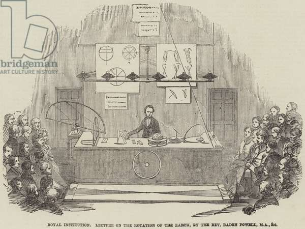 Royal Institution, Lecture on the Rotation of the Earth, by the Reverend Baden Powell, MA, and etc (engraving)
