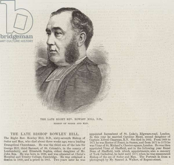 The late Right Reverend Rowley Hill, DD, Bishop of Sodor and Man (engraving)