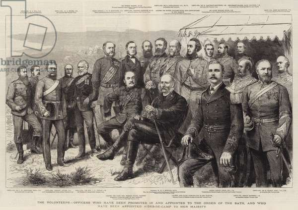 The Volunteers, Officers who have been promoted in an appointed to the Order of the Bath, and who have been appointed Aides-de-Camp to Her Majesty (engraving)