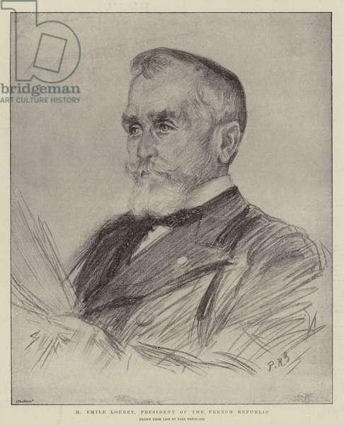 M Emile Loubet, President of the French Republic (litho)