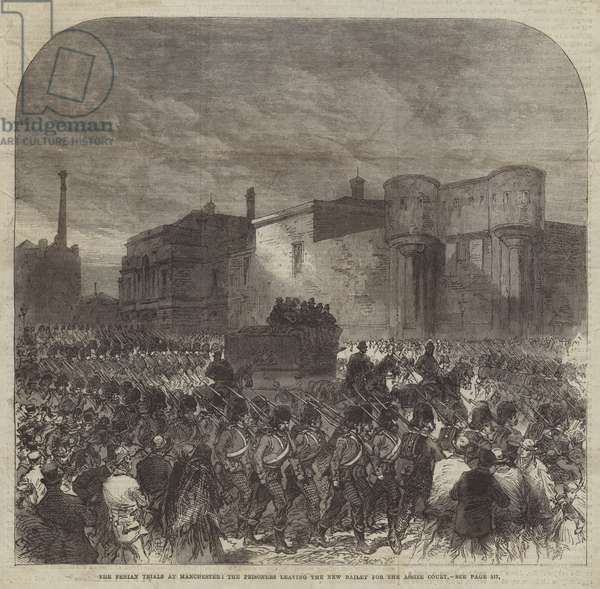 The Fenian Trials at Manchester, the Prisoners leaving the New Bailey for the Assize Court (engraving)
