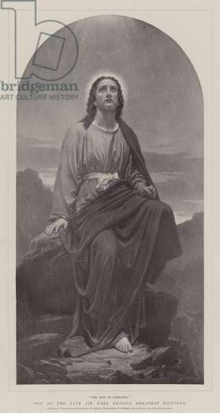 """""""The Man of Sorrows,"""" One of the late Sir Noel Paton's Greatest Pictures (engraving)"""