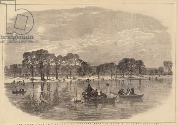 The Great Exhibition Building in Hyde Park, from the North Bank of the Serpentine (engraving)