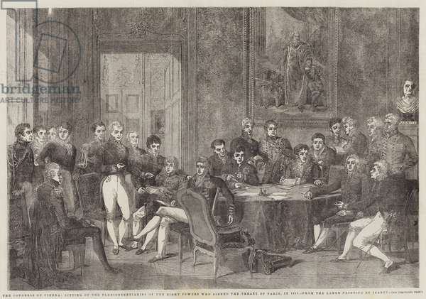 The Congress of Vienna, Sitting of the Plenipotentiaries of the Eight Powers who signed the Treaty of Paris, in 1815 (engraving)