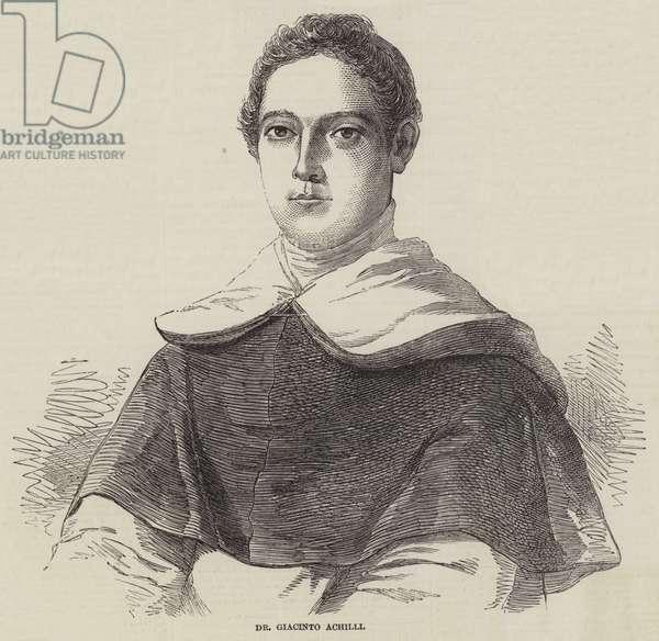 Dr Giacinto Achilli (engraving)