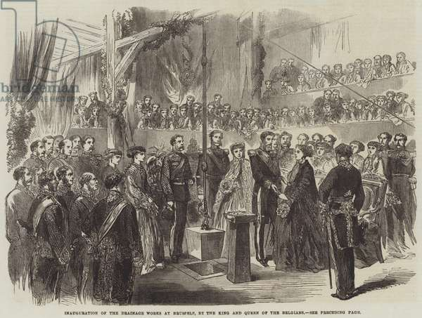 Inauguration of the Drainage Works at Brussels, by the King and Queen of the Belgians (engraving)