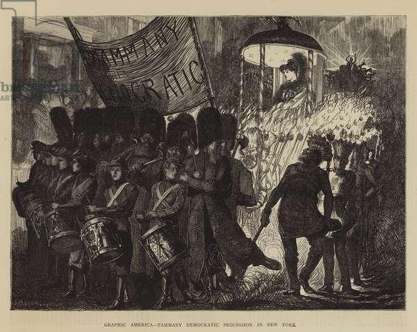 Graphic America, Tammany Democratic Procession in New York (engraving)