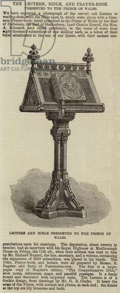 The Lectern, Bible, and Prayer-Book presented to the Prince of Wales (engraving)