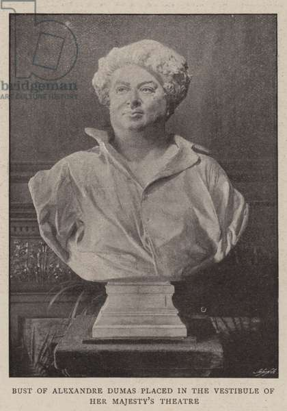 Bust of Alexandre Dumas placed in the Vestibule of Her Majesty's Theatre (b/w photo)